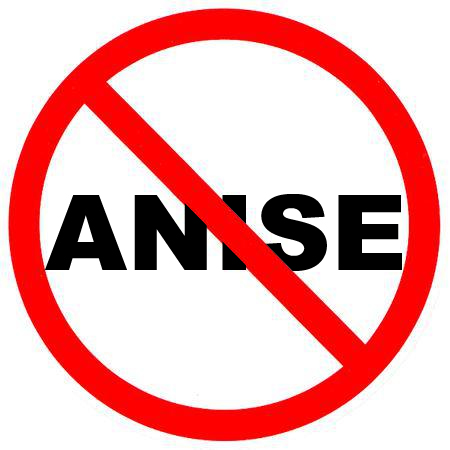 No Anise